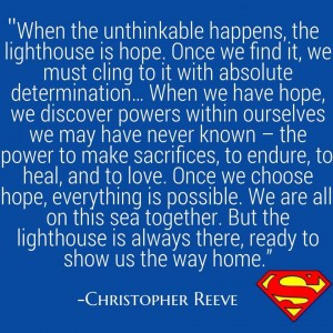 Christopher Reeve Quote.