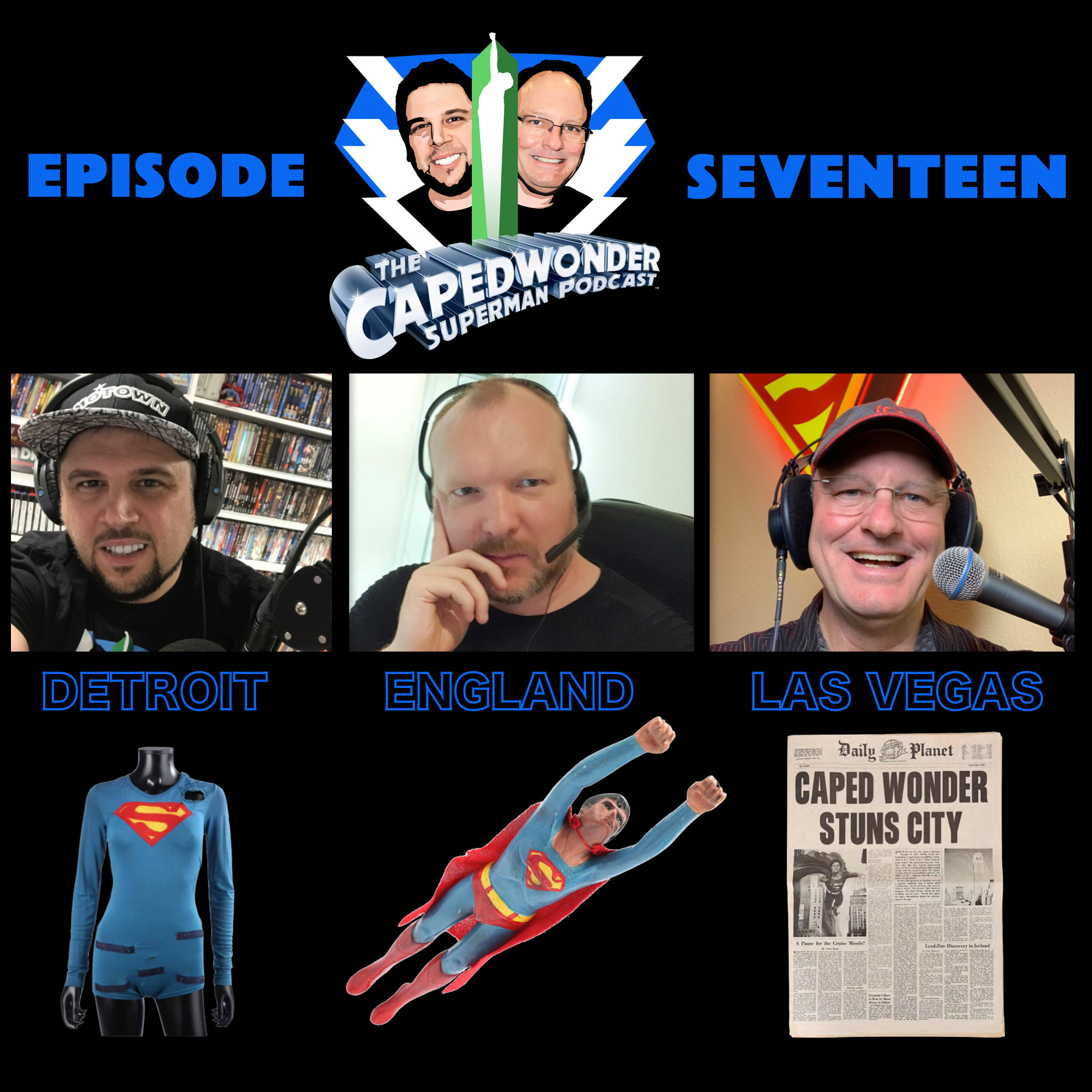 Caped Wonder Superman Podcast Episode #17
