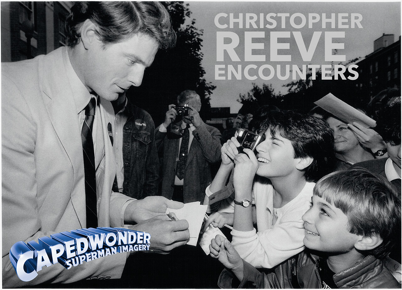 CHRISTOPHER REEVE ENCOUNTERS