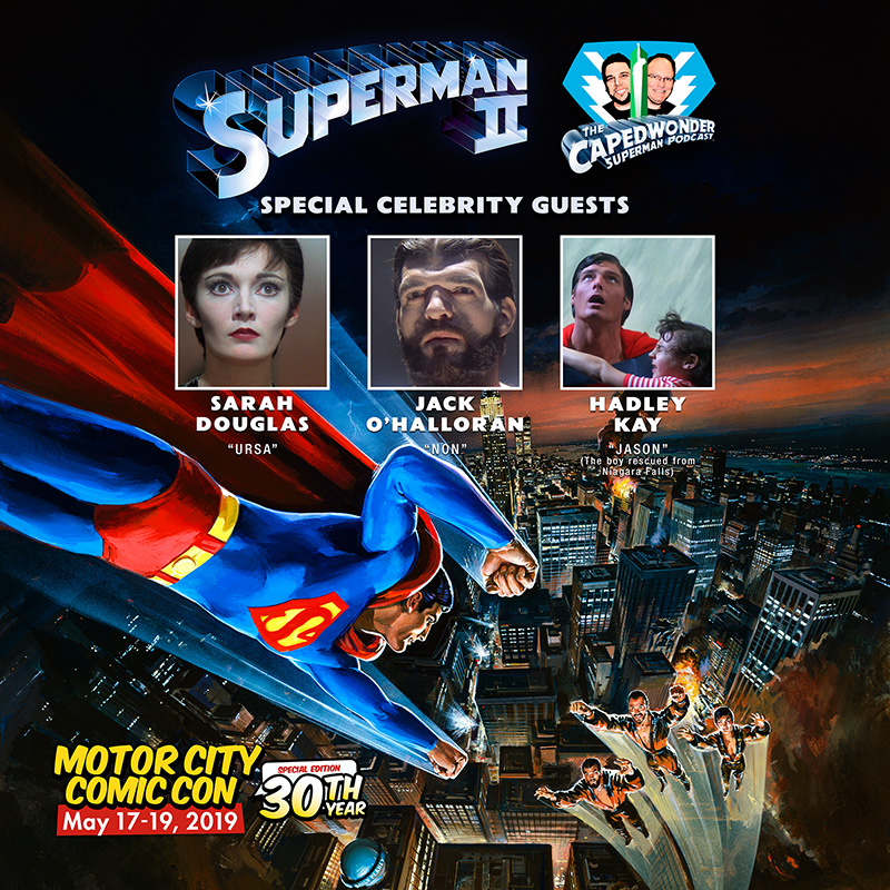Motor City Comic Con Superman II Celebrity Reunion!