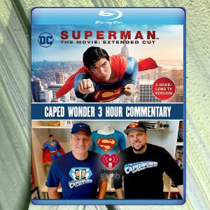 Superman: The Movie Extended Cut Audio Commentary