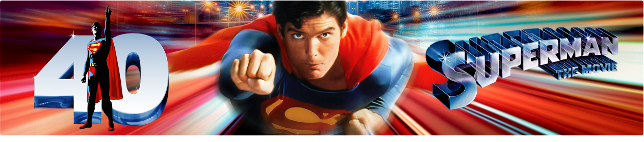 Superman-The Movie: 40th Anniversary
